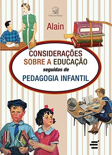 Considerações Sobre a Educação Seguidas de Psicologia Infantil