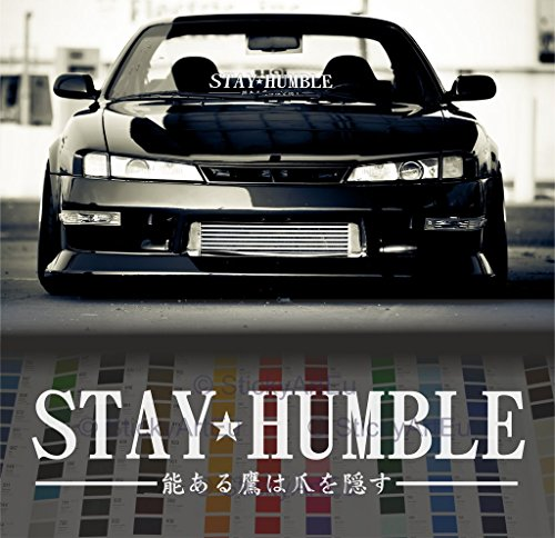 Stay Humble in Japanese windshield stance car decal Decal Sticker - White - 36