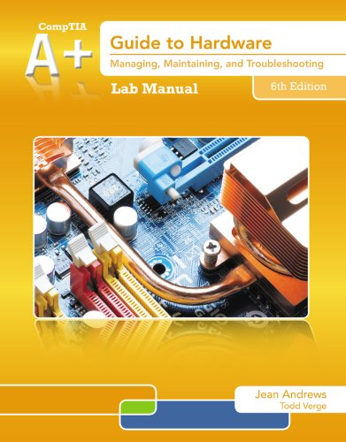 Download Lab Manual for Andrews' A+ Guide to Hardware, 6th Pdf
