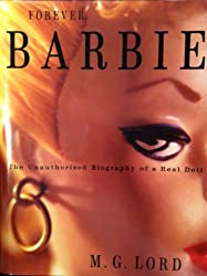 Forever Barbie by M. G. Lord (1994-11-23)