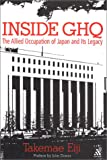 img - for Inside GHQ: The Allied Occupation of Japan and Its Legacy book / textbook / text book