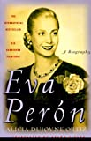 Eva Peron: A Biography