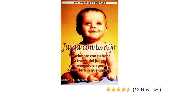 Juega con tu hijo: Conviertelo en Genio (Spanish Edition): A Salgado ...