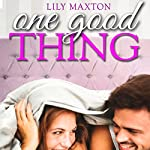 One Good Thing | Lily Maxton