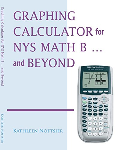 Graphing Calculator for NYS Math B… and Beyond