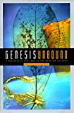 Genesis Unbound: A Provocative New Look at the Creation Account