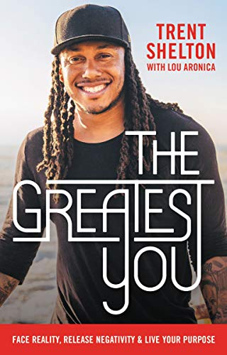 The Greatest You: Face Reality, Release Negativity, and