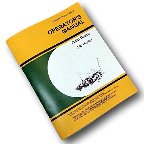 John Deere 1240 Planter Owners Operators Manual Seed Plat...