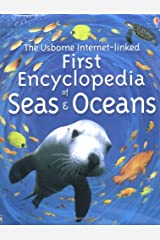 The Usborne First Encyclopedia of Seas and Oceans Hardcover
