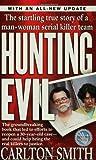 Hunting Evil, Carlton Smith, 0312975724