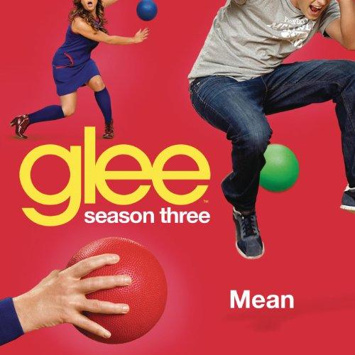 Mean (Glee Cast Version)