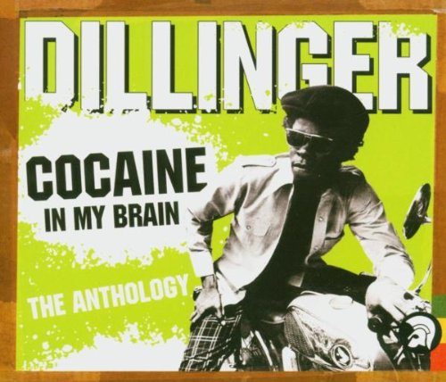 Dillinger - Cocaine in My Brain - Zortam Music
