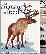 Les animaux du froid par Daniel Moignot