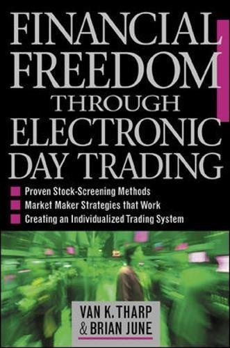 Financial Freedom Through Electronic Day Trading pdf