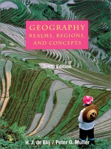Geography: Realms, Regions and Concepts, 10th Edition