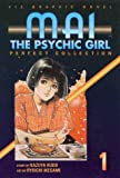 Mai The Psychic Girl: Perfect Collection Book 1