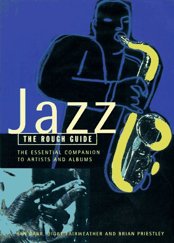 Jazz: The Essential Companion to Artists and Albums (Rough Guide)