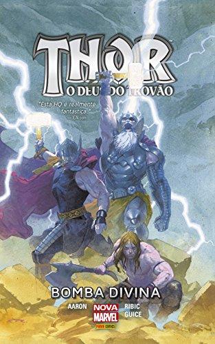 Thor, O Deus Do Trovão – Bomba Divina