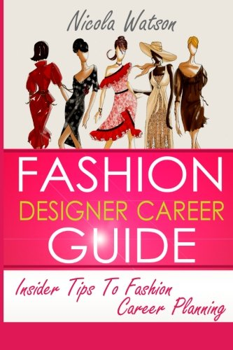 Fashion Designer Career Guide: Insider Tips To Fashion Career Planning