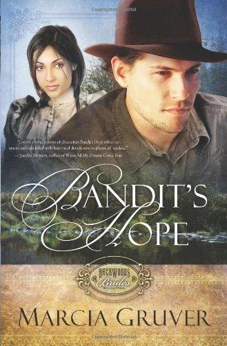 Read Online Bandit's Hope (Backwoods Brides) pdf