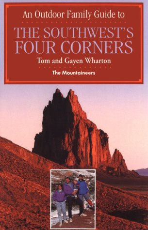 An Outdoor Family Guide to the Southwest's Four Corners - Outdoor Family Guide
