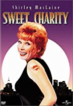 Sweet Charity  Directed by Bob Fosse