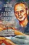 img - for The Philip Jos  Farmer Centennial Collection book / textbook / text book