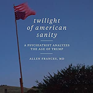 Twilight of American Sanity Hörbuch