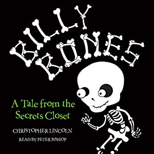Billy Bones: Tales from the Secrets Closet Audiobook