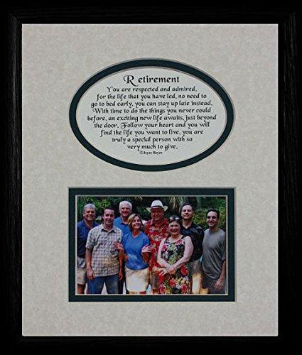 (8x10 RETIREMENT Picture & Poetry Photo Gift Frame ~ Cream/Hunter Green Mat with BLACK Frame ~ Heartfelt Gift Keepsake Frame for a Retirement Party!)