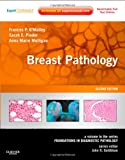 img - for Breast Pathology: A Volume in the Series: Foundations in Diagnostic Pathology, 2e book / textbook / text book