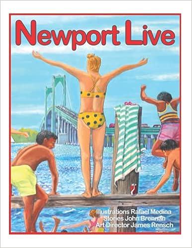 Front cover for the book Newport Live by Rafael Medina, James A Rensch, JT Brennan