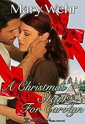 A Christmas Starr for Carolyn (12 Naughty Days of Christmas Book 0)