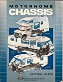 1992 Motorhome Chassis Service Guide (F-Super Duty Motorhome Chassis and Econoline Chassis Vehicles)