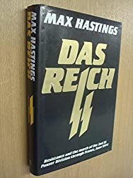 Reich, Das: Resistance and the March of the Second S.S.Panzer Division Through France, June 1944