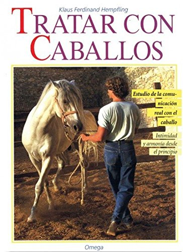 Tratar Con Caballos (Spanish Edition) by Omega