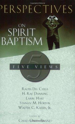 Perspectives on Spirit Baptism pdf epub