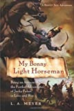 My Bonny Light Horseman, L. A. Meyer, 0152061878