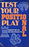 img - for Test Your Positional Play (Macmillan Library of Chess) book / textbook / text book