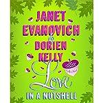 Love in a Nutshell | Janet Evanovich,Dorien Kelly