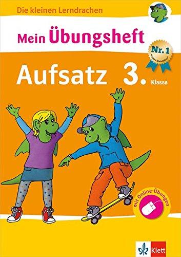 Klett Mein Übungsheft Aufsatz Deutsch 3. Klasse: Grundschule (Die kleinen Lerndrachen)