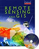 Remote Sensing and GIS, Bhatta, Basudeb, 019569239X