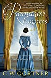 "C. W. Gortner, ""The Romanov Empress: A Novel of Tsarina Maria Feodorovna"" (Ballentine Books, 2018)"