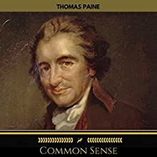Common Sense (Golden Deer Classics) Audiobook by Thomas Paine Narrated by John Cafey