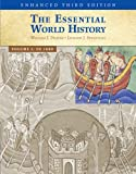 The Essential World History, Enhanced Edition, Volume 1 3rd Edition