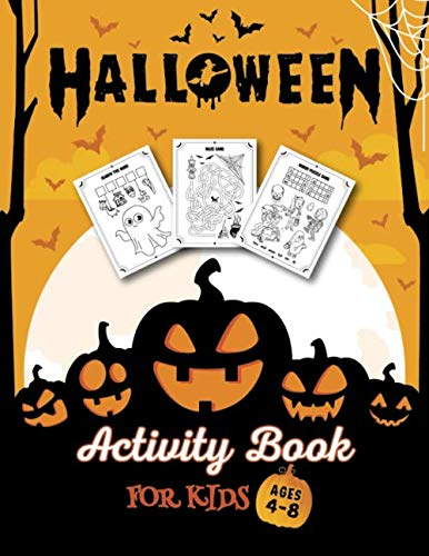 Halloween Colouring Pages For Kids To Print (HALLOWEEN ACTIVITY BOOK FOR KIDS AGES 4-8: Funny monsters, ghosts, witches Coloring Pages, Mazes, Search the word, how to draw for boys and girls ages 4-5, 5-6,)