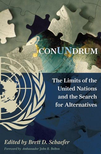 ConUNdrum: The Limits of the United Nations and the Search for Alternatives
