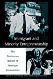 Immigrant and Minority Entrepreneurship, John Sibley Butler, 0275965120