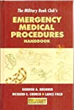 The Military Book Club's Emergency Medical Procedures Handbook for the Outdoors