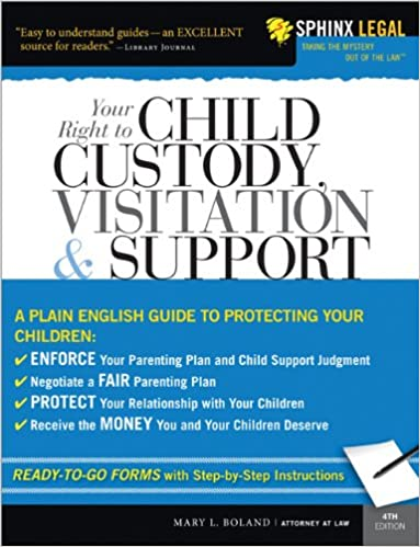Your Right to Child Custody, Visitation and Support (Legal Survival Guides)  4th Edition